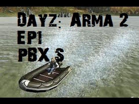 DayZ | EP1 | PBX'S!!