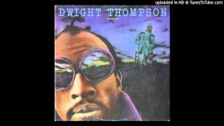 Dwight Thompson - My Woman Is Calling