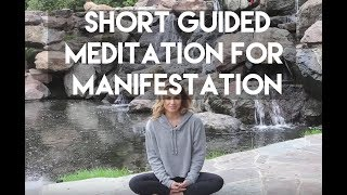 Five Minute Meditation for Manifestation