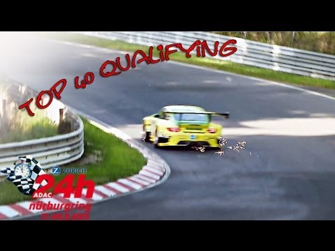 41. ADAC 24h Rennen 2013 - TOP 40 Qualifying Highlights