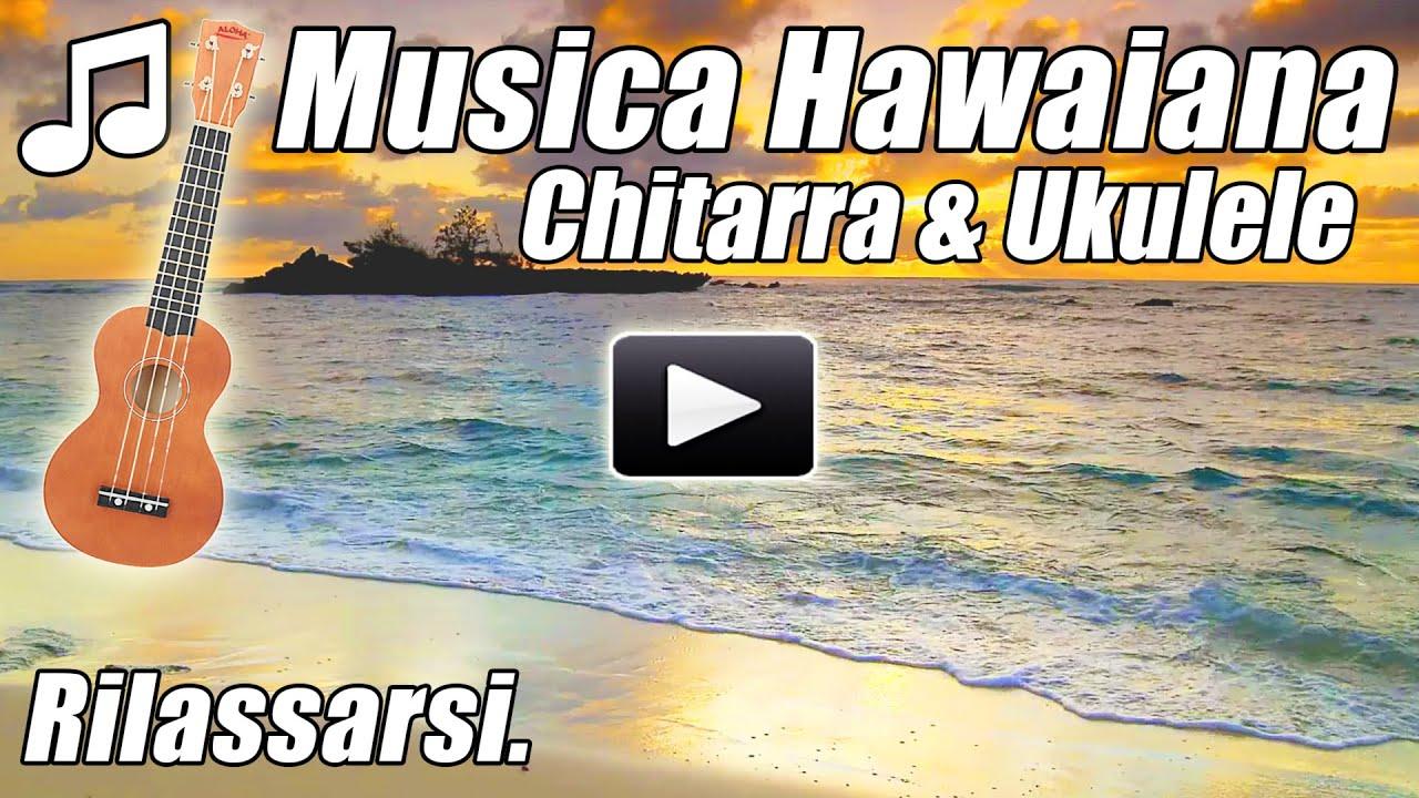 Hawaiian Strumentale Di Chitarra Acustica Ukulele Rilassante Rilassarsi Studio Canzoni Hawaii Youtube