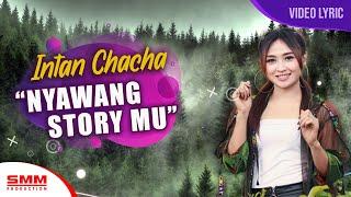 Album Cover IntanChacha-NyawangStoryMuLYRIC