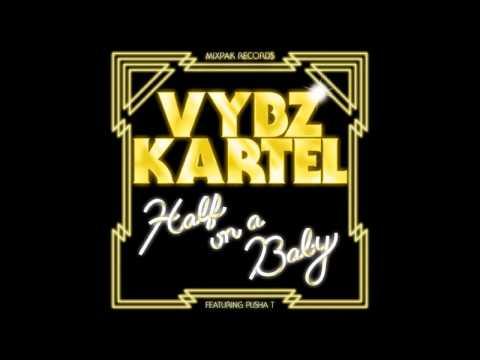 Vybz Kartel ft. Pusha T - Half On A Baby (Remix)