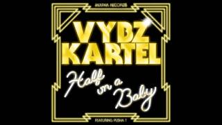 Vybz Kartel ft. Pusha T - Half On A Baby (Remix)