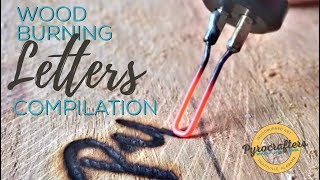 Wood Burning Letters Compilation by Pyrocrafters