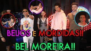 BEIJOS E MORDIDAS COM BEL MOREIRA!!! | #MatheusMazzafera