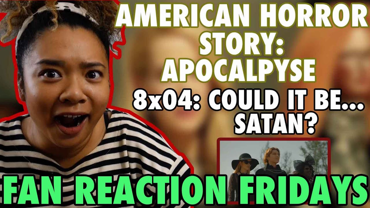 """Download American Horror Story: Apocalypse Season 8 Episode 4: """"Could It Be...Satan?"""" Reaction & Review 