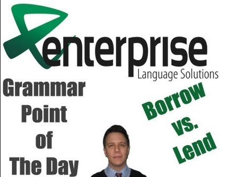 Grammar Point of the Day; Borrow VS Lend - YouTube