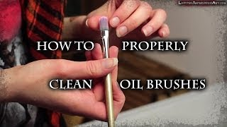 How to Thoroughly Clean Oil Paint Brushes | Maj Askew