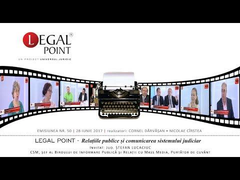 """EMISIUNEA """"LEGAL POINT"""" 50  Ștefan Lucaciuc: """"Relațiile publice și comunicarea sistemului judiciar"""""""