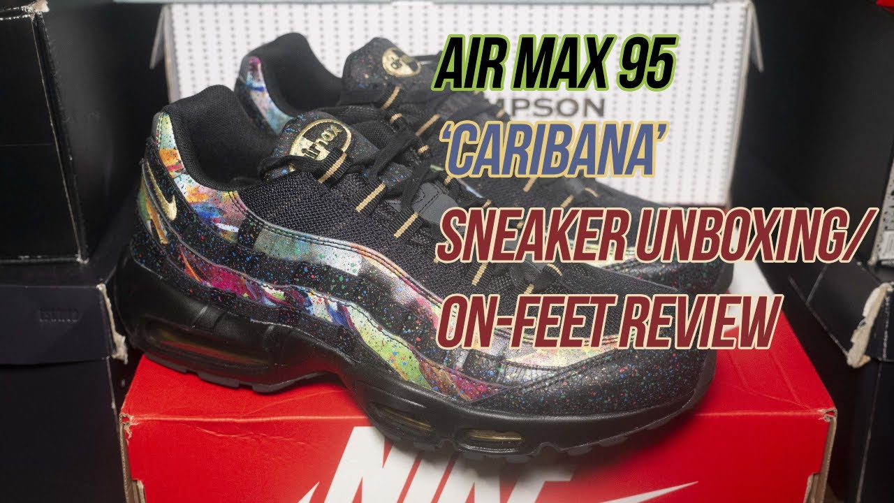attractive price get cheap hot new products Air Max 95 'Caribana' | Solepost Unboxings - YouTube