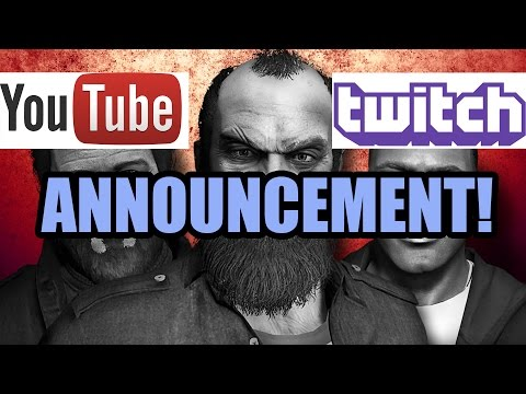ANNOUNCEMENT - Youtube Channel & Twitch!