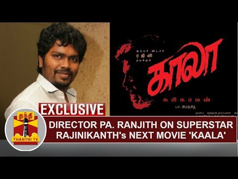 EXCLUSIVE | Director Pa. Ranjith speaks about Rajinikanth