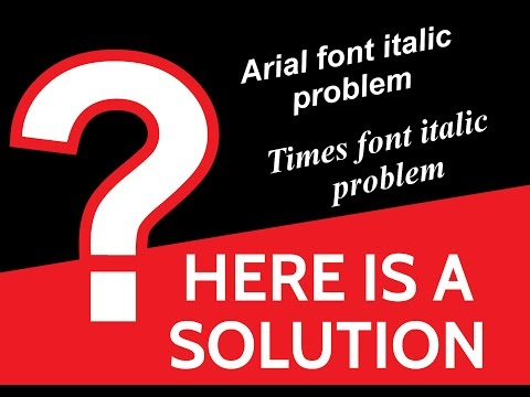 Font Does Not Appear Arial Italic Problem In Computer