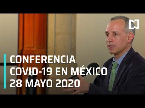 Conferencia Covid-19 en México - 28 mayo 2020