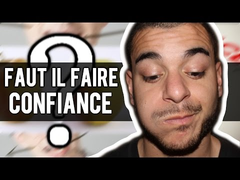 FAUT IL FAIRE CONFIANCE ?