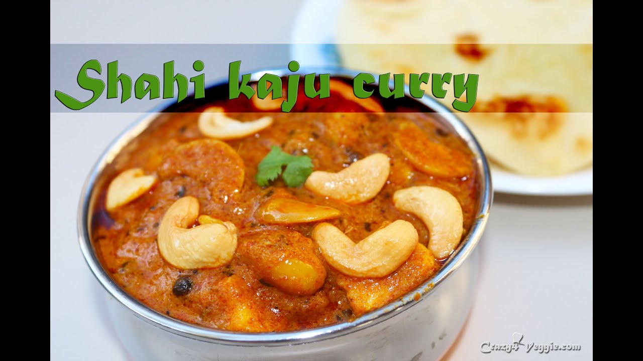 Restaurent style shahi kaju curry by crazy4veggie youtube forumfinder Gallery