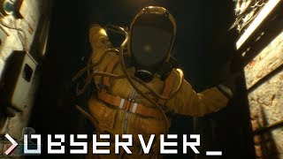 Observer Part 5 | PC Gameplay Walkthrough | Sci-Fi Horror Game Let's Play | Observer_