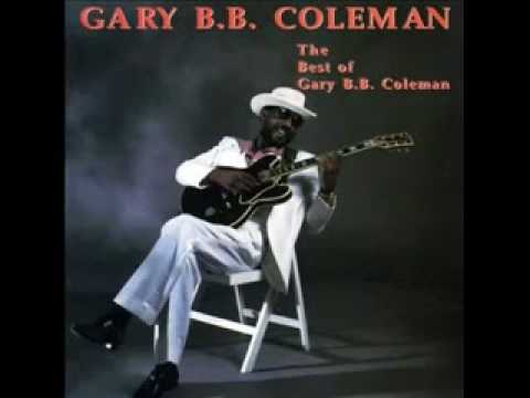 Gary BB Coleman   St  James Infirmary