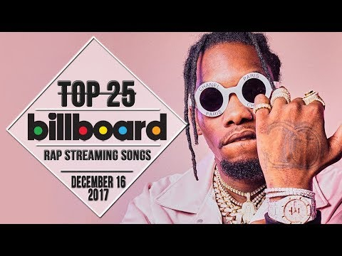 Top 25 • Billboard Rap Songs • December 16, 2017  StreamingCharts