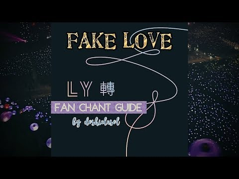 BTS - FAKE LOVE Fan Chant Guide {Romanized Eng}