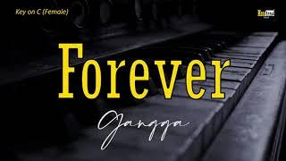 Forever - Gangga ‼️ Female Key (KARAOKE/LIRIK/INSTRUMENTAL/ACOUSTIC)