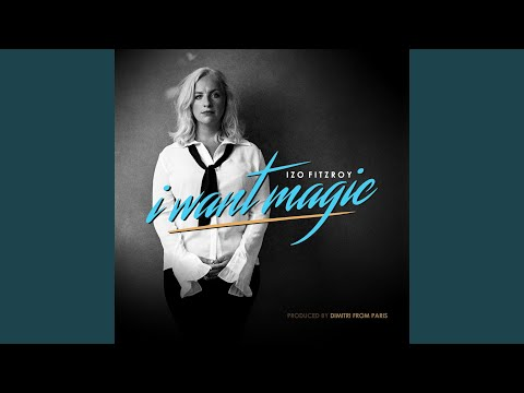I Want Magic