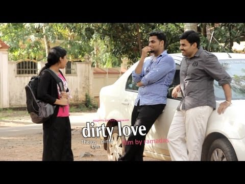 malayalam short film  dirty love