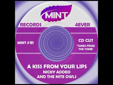 Download A KISS FROM YOUR LIPS, Nicky Addeo/Nite Owls, CD Cut  1996