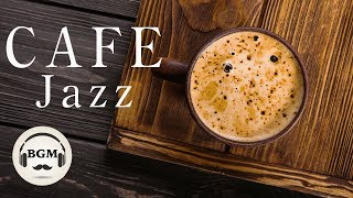 JAZZ CAFE MUSIC FOR STUDY, WORK, RELAX - Relaxing Background Jazz Music