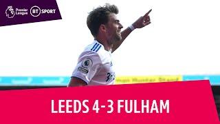 Leeds vs. Fulham (4-3) | Premier League highlights