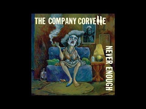 "The Company Corvette ""Never Enough"" (New Full Album) 2016"