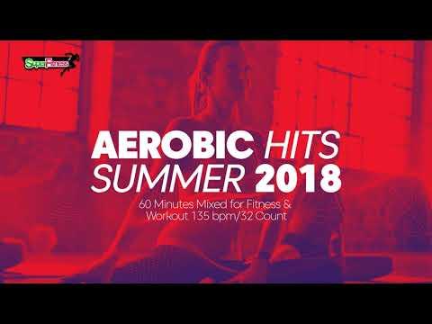 Aerobic Hits Summer 2018 (135 bpm/32 count)