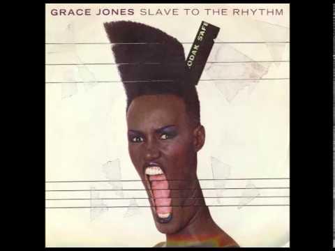 Grace Jones - Slave To The Rhythm (Album Version)