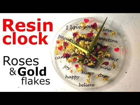 Resin clock with gold flakes, real roses and loving words