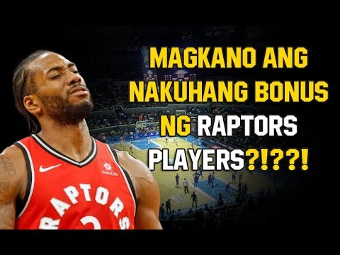 Magkano ang Bonus Ng Toronto Raptors Players