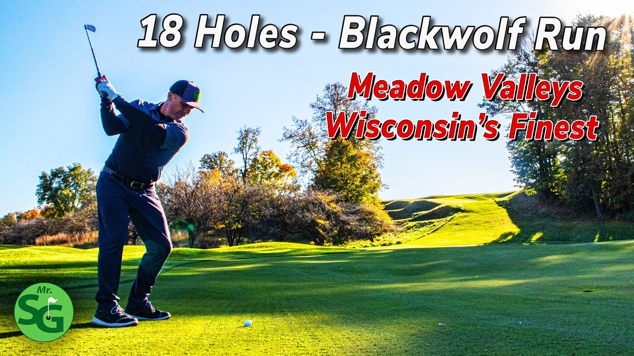 Blackwolf Run Meadow Valleys Golf Course Full 18 Holes - Wisconsin's Best Golf Course