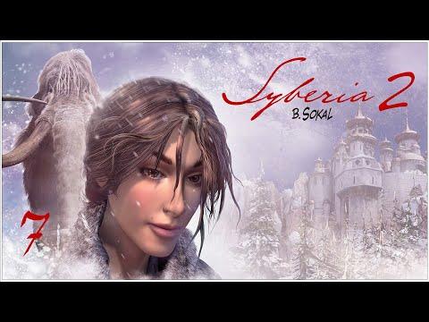 Syberia 2 ★ 7: Сибирия