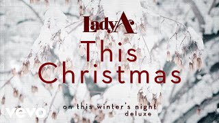 Lady A - This Christmas (Audio) YouTube Videos