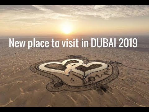 New place to visit in DUBAI 2019