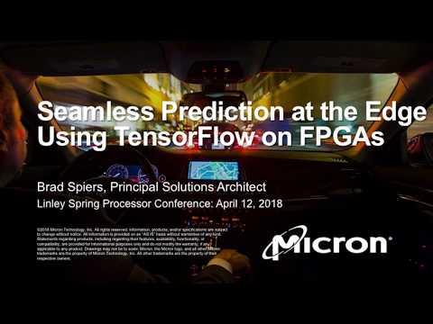 Micron: Seamless Prediction at the Edge Using TensorFlow on FPGAs