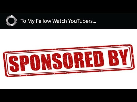 No More Lying! - DISCLOSING SPONSORED CONTENT ! - A Message To All Watch YouTubers !