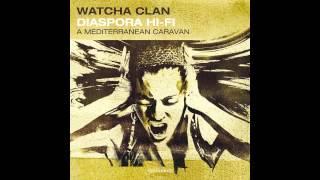 """Watcha Clan """"Balkan Qoulou"""""""