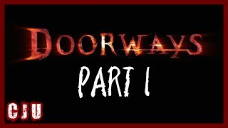 Let's Play Doorways Part 1 - Cave | PC Horror Game Walkthrough Gameplay