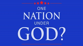 January 29, 2017 One Nation Under God?