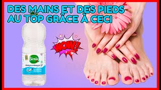 astuce naturelle au vinaigre pour avoir avoir les pieds et les mains parfaits