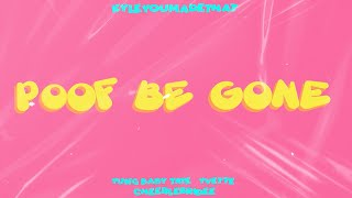 KyleYouMadeThat - Poof Be Gone ft. Yung Baby Tate, Yvette, and Cheerlebridee (Official Lyric Video)