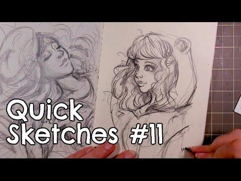 QUICK SKETCHES #11