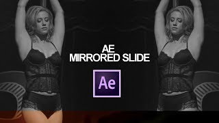 Mirrored Slide || After Effects Tutorial