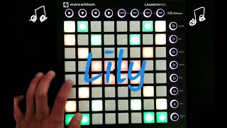 """Alan Walker - Lily"" Launchpad Cover [Unipad]"